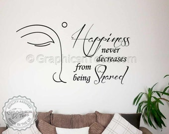 Buddha Inspirational Quote, Family Wall Sticker,  Happiness Never Decrease, With Buddha, Home Decal