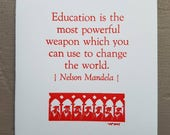 """Nelson Mandela Quote Letterpress Graduation card - """"Education is the most powerful weapon which you can use to change the world."""""""