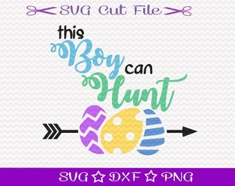 This Boy Can Hunt SVG / Easter Egg Hunt SVG / Happy Easter SVG File /  Easter Bunny SvG / Easter SvG Cutting File