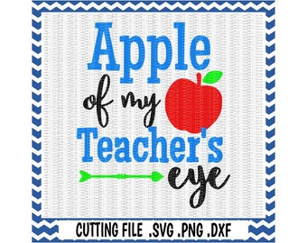 Apple of my Teachers Eye, Back to school,  Svg-Dxf-Png-Fcm, Cut Files For Silhouette Cameo/ Cricut, Svg Download.
