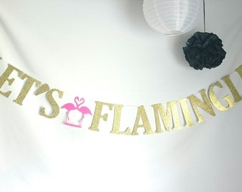 Flamingo Banner, Let's Flamingle Banner,Flamingle Banner,Custom Banner, Bachelorette Party Decoration, Birthday Party Banners, Photo prop