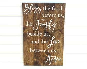 Bless the Food Before Us, The Family Beside Us and the Love Between Us Amen - Bless the Food Dinner Prayer Painted Wooden Sign - Kitchen