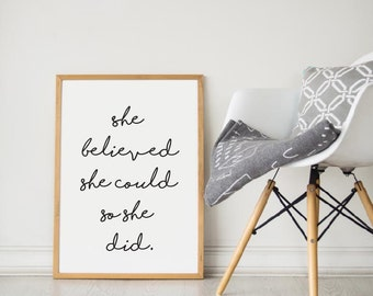 Printable Wall Art Prints, Printable Quotes, Digital Print, Digital Download, Feminist Quote, Womens Day, She Believed She Could So She Did