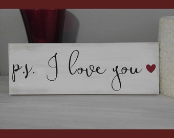 "PS I Love You Wooden Rustic Sign 16"" x 6"" / Valentine's Day/ Anniversary/ Gift / February 14 p.s. i love you"