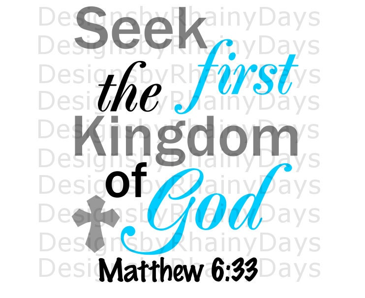 Buy 3 get 1 free! Seek first Kingdom of God, Matthew 6:33 cutting file, SVG, DXF, png, Christian Bible verse, Christian design