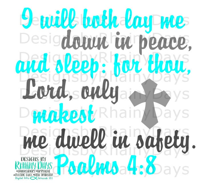 Buy 3 get 1 free! I will both lay me down in peace and sleep for thou, Lord, only makest me dwell in safety, Psalms 4:8 cutting file SVG DXF