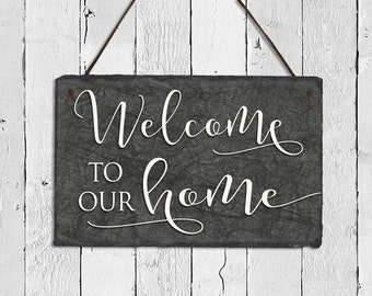 Welcome to our home Sign! Slate Welcome Sign, Custom Name Plaque, Outdoor Sign, Weatherproof Sign, Housewarming Gift, Wedding Gift.