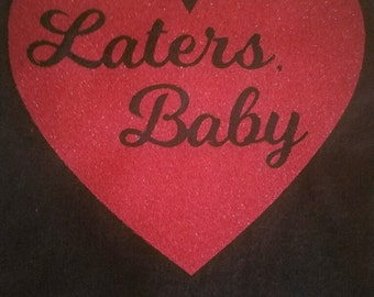Later's Baby TShirt