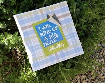 """Handmade scrapbook mini album - """"I am kind of a big deal"""""""