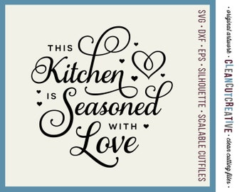 SVG Kitchen Seasoned with Love - apron towel kitchen svg wall decal file design Samantha font - svg eps png dxf Cricut & Silhouette cutfile