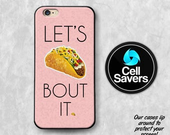 Let's Taco Bout It iPhone 6s Case iPhone 7 Plus iPhone 6 Plus iPhone 6s Plus  iPhone 5 iPhone SE Case Taco Bout It Funny Quote Pink iPhone X