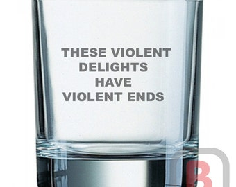 Westworld violent delights quote only whisky glass