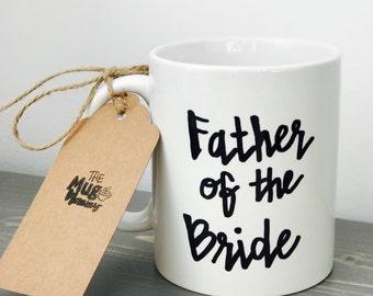 Father of the Bride Coffee Mug, Wedding Party Mug, Personalized Coffee Mug, Custom Wedding Gift, Custom Mug, Father of Bride Gift,