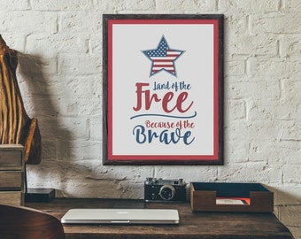 Land of the free, because of the brave, USA Poster, Patriotic Printable, Veterans Day Poster, Veterans Day Printable, 4th of July Printable