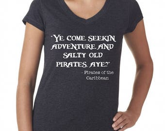 Disney Shirts Pirates of the Caribbean Shirt Disneyland Shirt Disney World Shirt Ye be seeking' adventure and salty old pirates, aye?