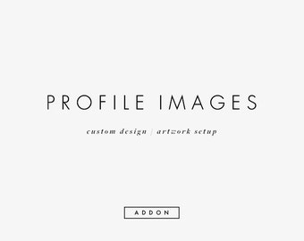 Custom Design Profile Images Artwork Setup