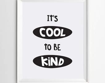 It's cool to be kind - nursery wall print - kids prints - printable quote - kids art - wall art quote - digital print - nursery decor