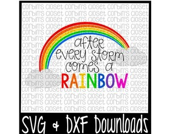 After Every Storm Comes A Rainbow * Rainbow Baby Cutting File - SVG & DXF Files - Silhouette Cameo/Cricut