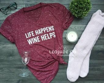 Life Happens, Wine Helps©