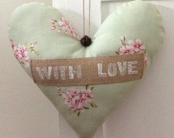 """Handmade Shabby Chic Hanging Fabric Heart Decoration ~ Clarke & Clarke Tilly Sage Green Fabric ~ Finished  with the Message  """"With Love"""""""