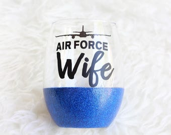 Air Force Wife Glitter Wine Glass / Air Force Wine Glass / Stemless Wine Glass / Air Force Spouse / Military Wife / Air Force Wife Cup
