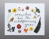 """Consider The Wildflowers Print // Real Pressed Flowers // 8x10"""" Luke 12:27 Bible Verse Charity Print // Floral Calligraphy Print"""