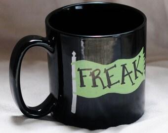On sale! Let Your Freak Flag Fly Coffee Mug
