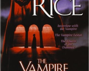 The Vampire Chronicles, Volume 1 - Anne Rice (Paperback)