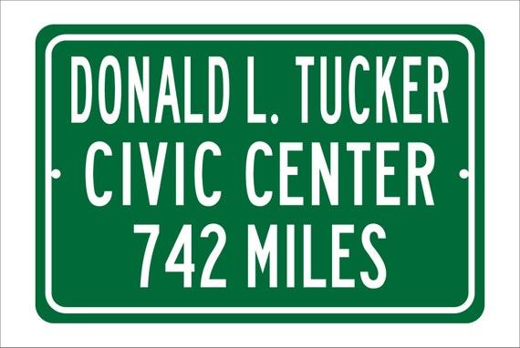 Custom College Highway Distance Sign to Donald L. Tucker Civic Center | Home of the Florida State Seminoles | Seminoles Basketball | FSU |