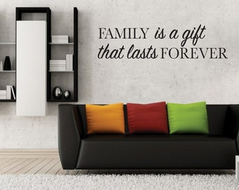 Family is a Gift that Lasts Forever | Vinyl Decal| Computer Decal | Car Decal | Vinyl Decal | Decal | Custom Decal |