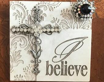 I Believe jeweled plaque