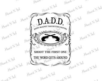 Dad, Fathers Day, Daughter,Funny saying, SVG, EPS, DXF, Digital file, Instant Download, Silhouette, Cricut
