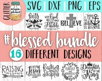 Hashtag Blessed Bundle svg eps dxf png Files for Cutting Machines Cameo Cricut, Mama Bear, Southern Girl, Christian Quote, Bible Scripture
