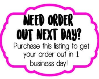 RUSH ORDER! Next day shipping