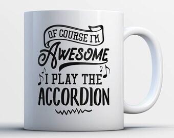 Accordion Gifts - Funny Accordion Player Mug - Accordion Coffee Mug - I Play The Accordions - Best Gifts for Accordion Players