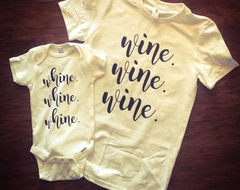 Wine Whine mommy and me or daddy and me shirts | set of two shirts - great Mother's Day gift!!!