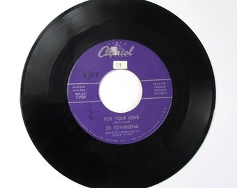For Your Love, Ed Townsend , 45 RPM Vinyl Record 1958, Vintage  /Over and Over Again