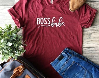 Boss Babe shirt | girl boss Shirt | Lady Boss Shirt | Trendy Tees for Mom | Mother's Day | Women's Shirt | Gift for Mom | Boss gift