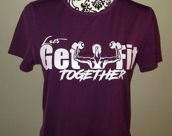 Dri Fit Lets Get Fit Together FitLyfe Shirt