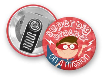 Motivational badge Super Big Brother on a mission - Superhero - Clip Button - Badge - Boy - Brother - Kids - Minimo playful motivation