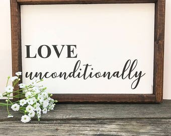 love unconditionally