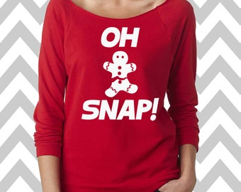Oh Snap Gingerbread Man Funny Ugly Christmas Sweater Oversized 3/4 Sleeve Sweatshirt Funny Christmas Shirt Ladies Christmas Sweater Cookie