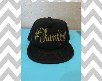 Thankful Trucker Hat Snapback Hat Custom Trucker Hat Adjustable Trucker Hat Weekend Hat Workout Hat Thanksgiving Hat #Thankful