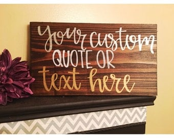 Custom quote wood sign personalize wall art