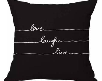 Love Laugh Live Pillow Cover