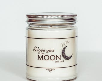 Moon And Back Scented Soy Candle, Gift for Mom, Valentines Day Candle, Anniversary Gift, Gift for Him, Boyfriend Gift, Love Candle