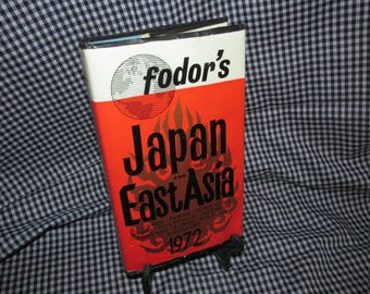 "Fodor's Vintage Travel Guide - ""Japan and East Asia"" 1972"