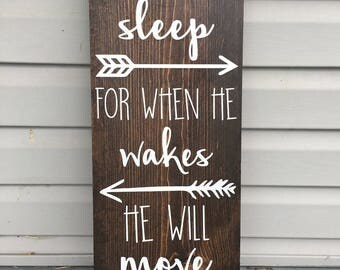 Let Him Sleep for When He Wakes He Will Move Mountains   Handmade Wooden Sign   Home Decor   Nursery Decor   Baby Nursery  