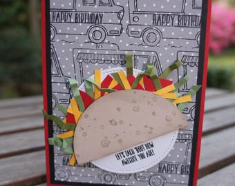 Tasty Taco Truck Happy Birthday Card - Taco Time Card - Tasty Truck Stampin Up Card