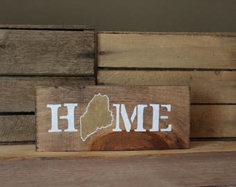 Home Sign. Maine home sign. Maine. Signs. Gifts. 4MenAndALadyCrafts. Rustic home sign. Maine Rustic Sign. Maine Gifts. rustic decor
